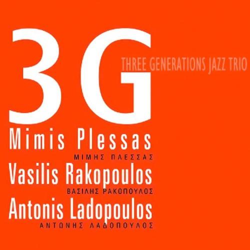 3G (M. Plessas - V. Rakopoulos - A. Ladopoulos)