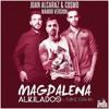 Alkilados Ft Mike Bahia - Magdalena (Juan Alcaraz & Cosmo Mambo Version) Portada del disco