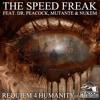 The Speed Freak - Requiem 4 Humanity (Original Version)