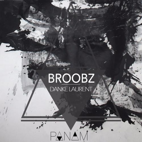 Broobz - Danke Laurent (Preview)
