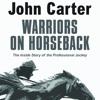 Warriors On Horseback By John Cormack