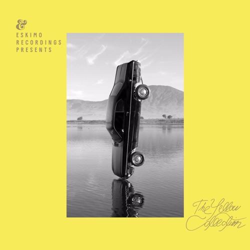 Eskimo Recordings presents The Yellow Collection