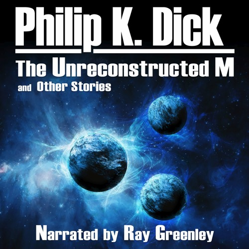 The Unreconstructed M and Other Stories Samples
