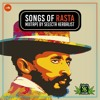 Songs of Rasta Mixtape by Selecta Herbalist