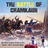 Bhai Sukha Singh - (BoC P.6) - The Khalsa reach Chamkaur Sahib