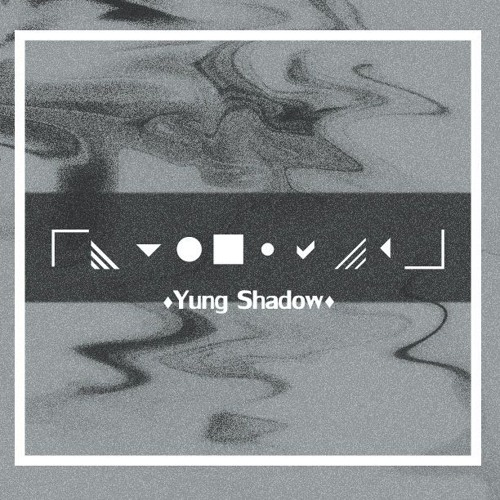 Yung Shadow - The One I Love