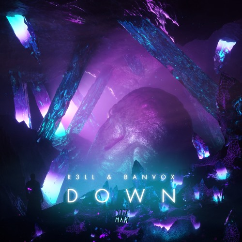 R3LL & Banvox - Down
