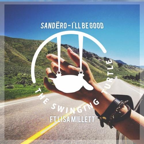 Sandero - Ill Be Good (Remix)