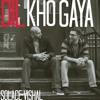 Dil Kho Gaya - Solace & Vishal