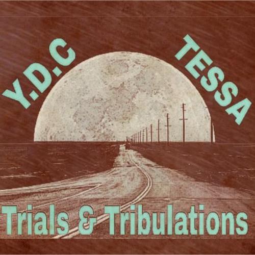 Yung Don Corleone x Tessa - Trials & Tribulations