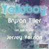 DL Now Open Yelloboy - Bryson Tiller Let Em Know Jersey Version