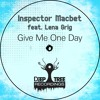 Inspector Macbet feat. Lena Grig - Give Me One Day (Groove Tools Remix) Out now on beatport