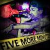 06. Five More Minutes ft. Pyke, LRev & Kay Duprees