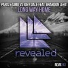 Paris & Simo Vs Joey Dale Feat. Brandon Lehti - Long Way Home