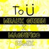 Skrillex & Diplo - To Ü (Meaux Green X Magnifico Remix)