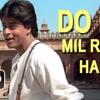 Do Dil Mil Rahe Hain (cover) - Pardes