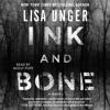 INK AND BONE Audiobook Excerpt