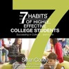 THE 7 HABITS OF HIGHLY EFFECTIVE COLLEGE STUDENTS Audiobook Excerpt
