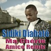 Sidiki Diabaté - Ma Chérie, Habibi (Amice Remix)