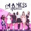 I'M A MESS - Cimorelli