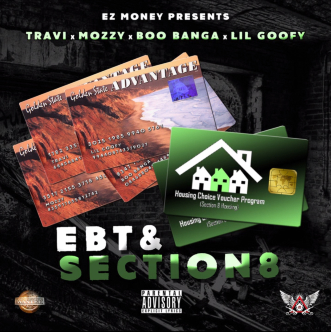 Travie x Mozzy x Boo Banga x Lil Goofy - EBT & Section 8 [Thizzler.com]