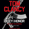 Tom Clancy Duty and Honor by Grant Blackwood, read by Scott Brick
