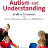 Autism and Understanding: The Waldon Approach to Child Development  download pdf