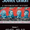 The Soviet Union: A Documentary History, Vol. 1: 1917-1940 (Exeter Studies in History)  download pdf