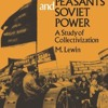Russian Peasants and Soviet Power: A Study of Collectivization (Norton Library; N752)  download pdf
