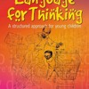 Language for Thinking: A Structured Approach for Young Children  download pdf