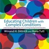Educating Children with Complex Conditions: Understanding Overlapping   Co-existing   download pdf