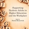 Supporting Dyslexic Adults in Higher Education and the Workplace  download pdf