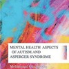 Mental Health Aspects of Autism and Asperger Syndrome  download pdf