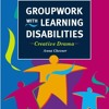Groupwork with Learning Disabilities: Creative Drama  download pdf
