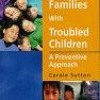Helping Families with Troubled Children: A Preventive Approach  download pdf