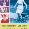 I Can t Walk but I Can Crawl: A Long Life with Cerebral Palsy (Lucky Duck Books)  download pdf