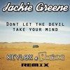 Free Download Jackie Greene - Don't Let The Devil Take Your Mind Keylox & Antidot Remix FREE DOWNLOAD Mp3