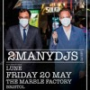 Live Mix for One Inch Badge w/2manydjs