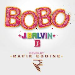 JBalvin - BOBO - Rafik Eddine Cover