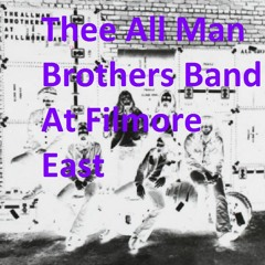Thee All Man Brothers Band-Whipping Post (Edits)