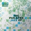 Dj Serge Negri_The Pan-Afro Jazz EP (preview)
