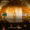 "Podcasteros #43: ""Book Of The Stranger"""