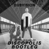 Kris Menace, Lifelike - Discopolis (DubVision BOOTLEG)
