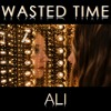 Wasted Time - Keith Urban - Cover By Ali Brustofski (All that wasted time)