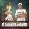 MC SACI = TO CAGANDO E ANDANDO [ DJ YAGO GOMES ]