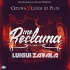 Download 90 - Me Reclama (IO) @Ozuna - Luigui Zavala 2016 (DESCARGA EN BUY) Mp3