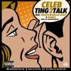 Ting2Talk (Prod Blockboy Beats) - Celeb_Smartin_ Mullah Gwop_Frankie mp3