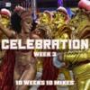 Week 3 - Celebration - 052116
