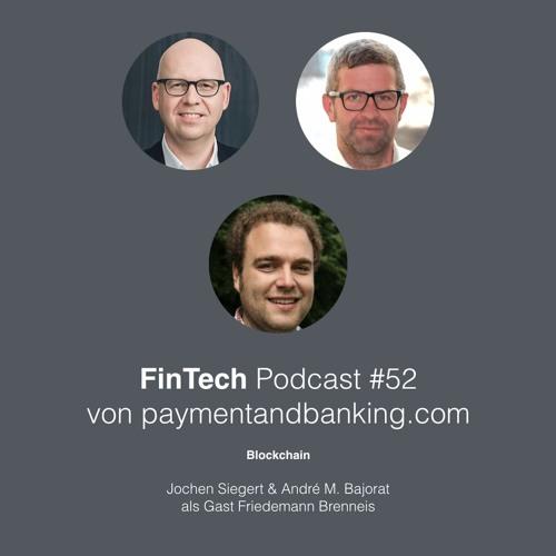 FinTech Podcast #052 – Blockchain