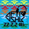 AFTRVSHR 22.2.2#1 (22 songs 2 minutes 2 decks )